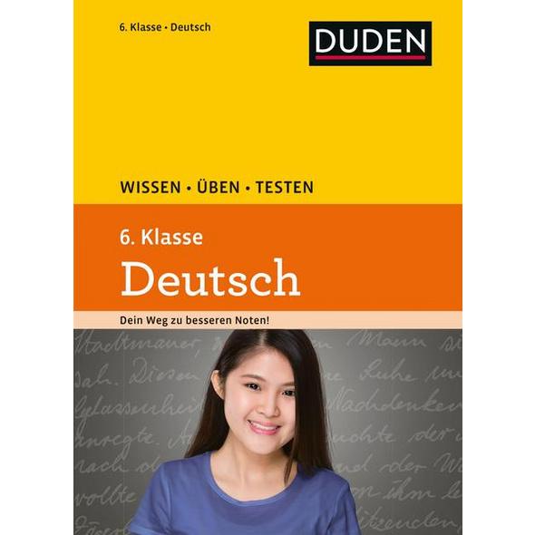 Wissen – Üben – Testen: Deutsch 6. Klasse