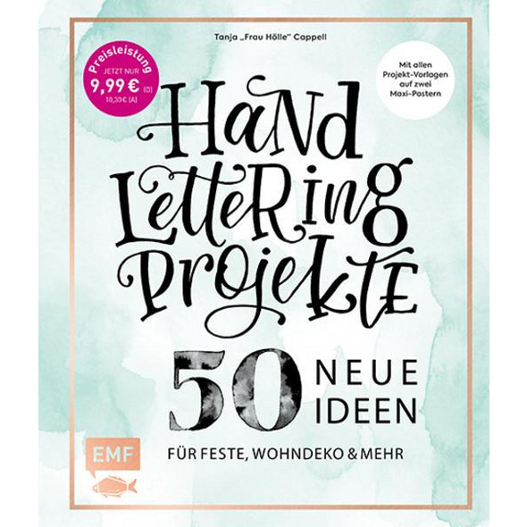 Handlettering Projekte – 50 neue Ideen für Feste, Wohndeko und mehr – Sonderausgabe