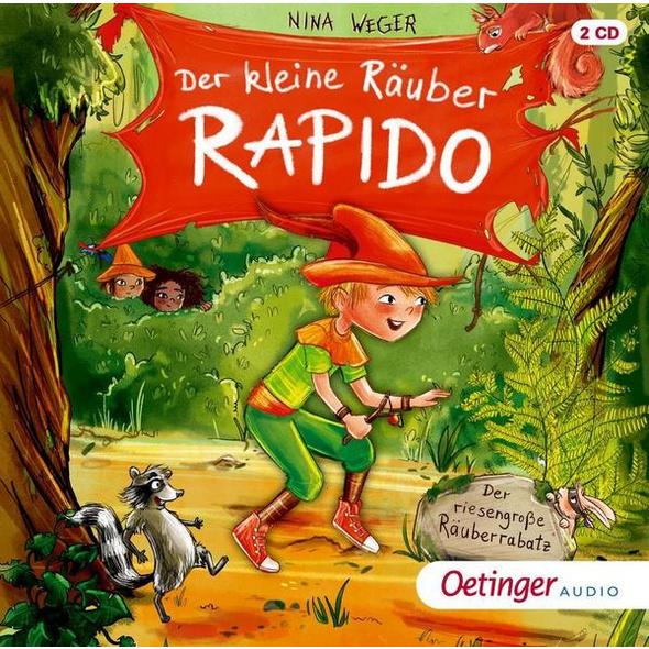 Der kleine Räuber Rapido 1. Der riesengroße Räuberrabatz