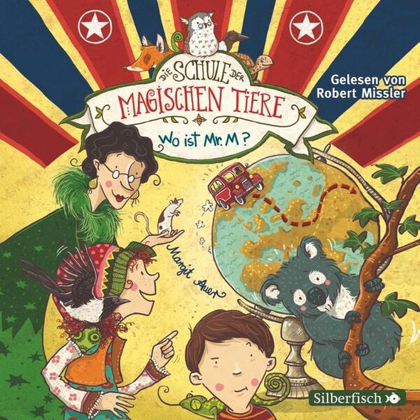Die Schule der magischen Tiere 7: Wo ist Mr. M?