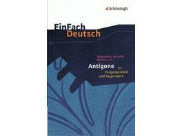 Antigone in Vergangenheit und Gegenwart