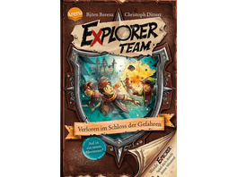 Explorer Team. Verloren im Schloss der Gefahren